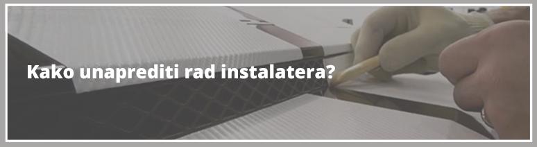 Kako unaprediti rad instalatera?