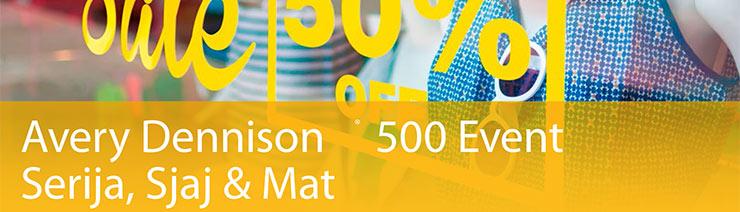 Avery Dennison ® 500 Event