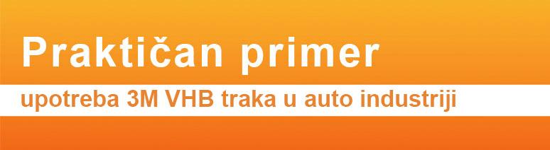 PRAKTIČAN PRIMER upotreba 3M VHB traka u auto industriji